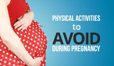 Activities to avoid during pregnancy