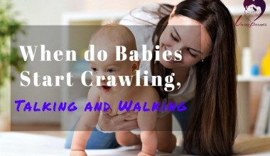 When should babies start crawling,Talking and Walking