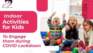 Indoor Activities for Kids at Home to Engage them during COVID Lockdown